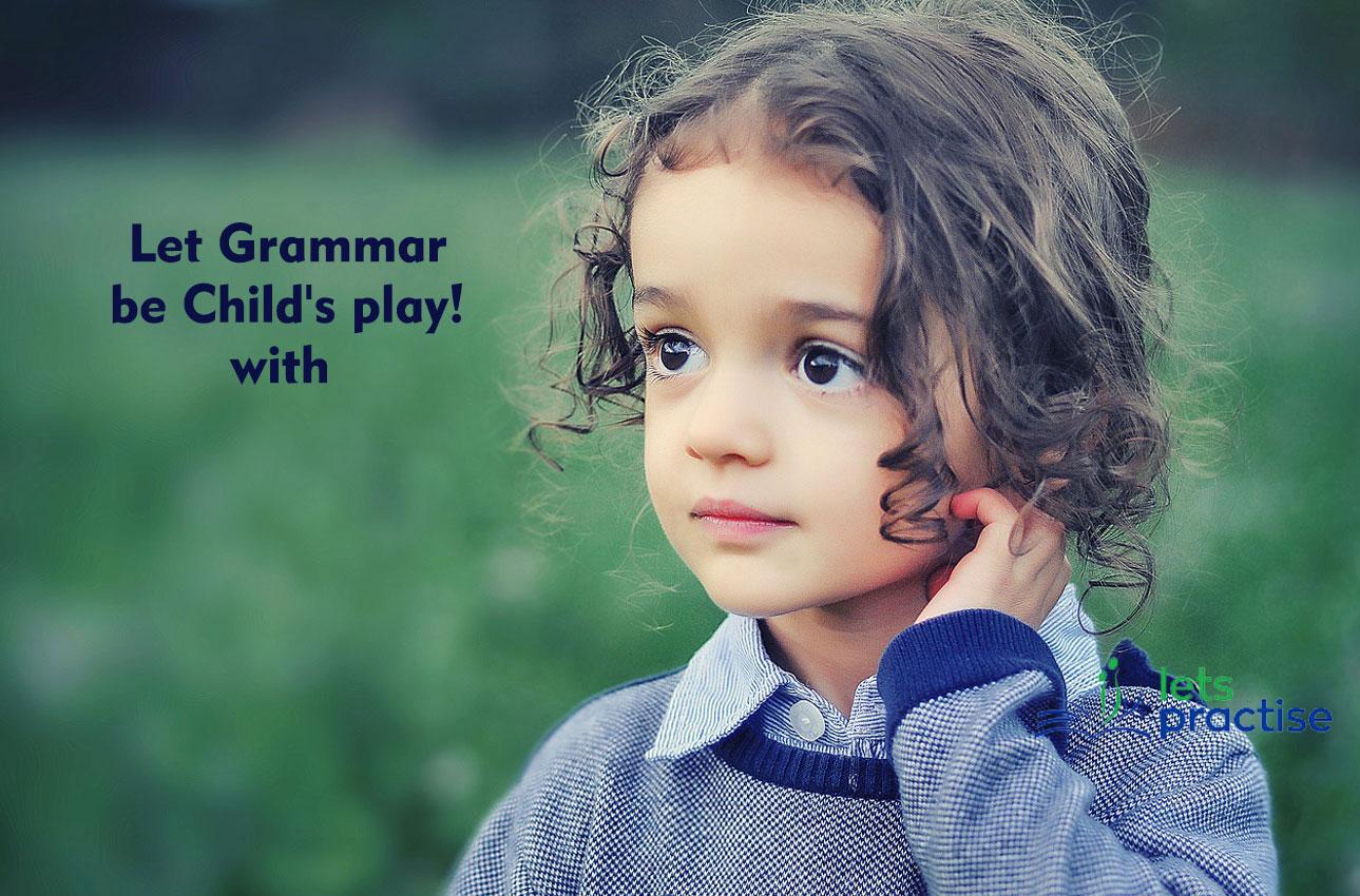 Let's Practise Some Grammar